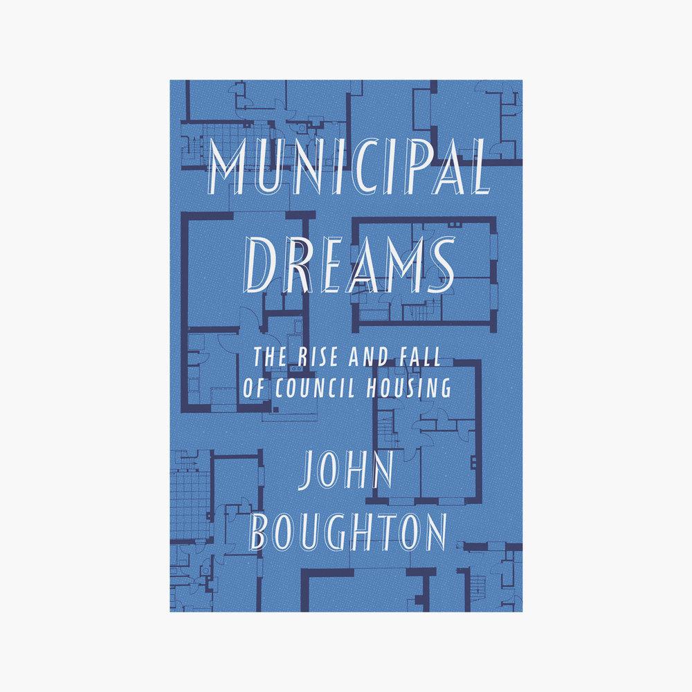Municipal Dreams John Boughton Verso 2018