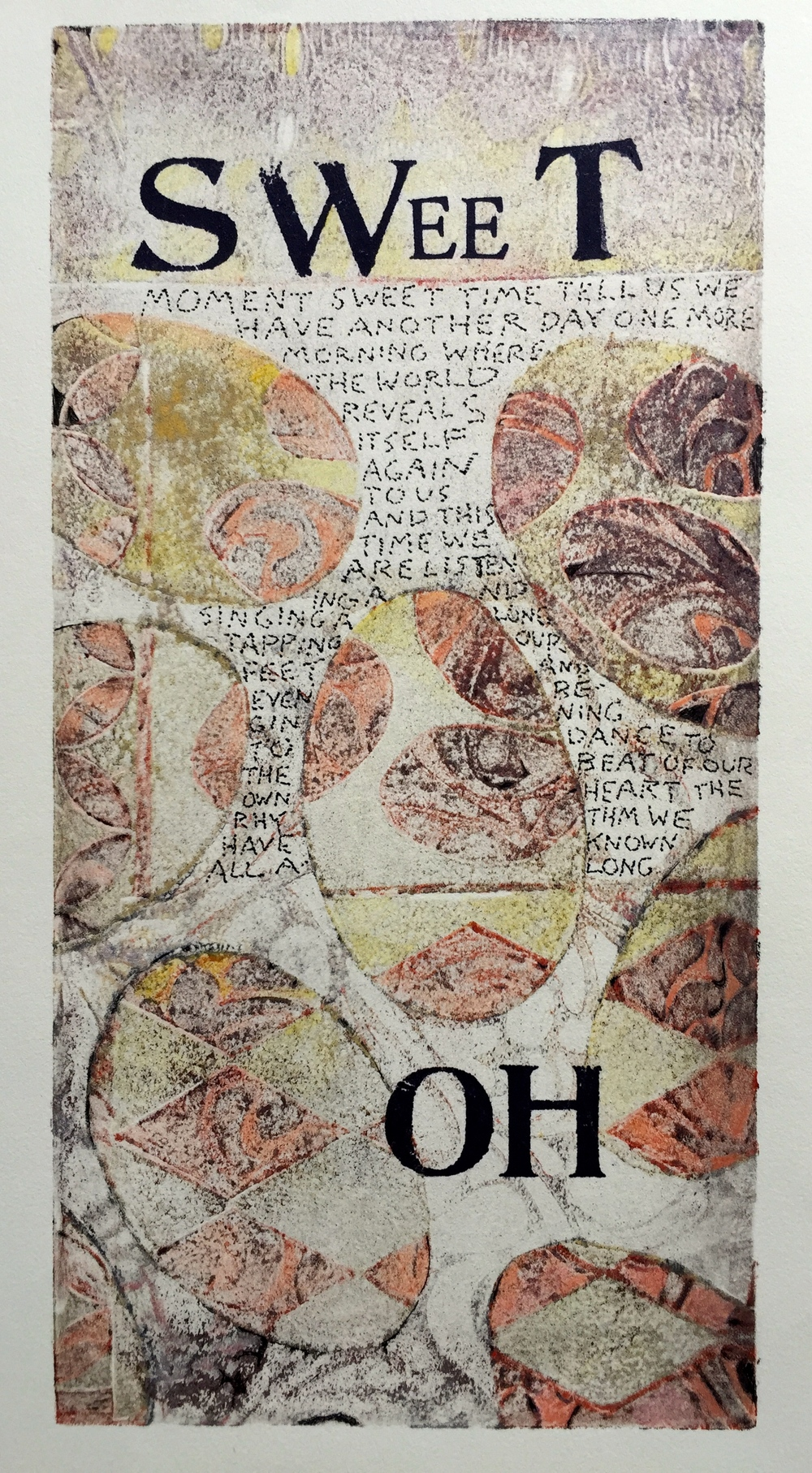 Sweet Oh   6 x 12 inches  mixed media  image: Susan Webster  hand written and stamped text: Stuart Kestenbaum  2015