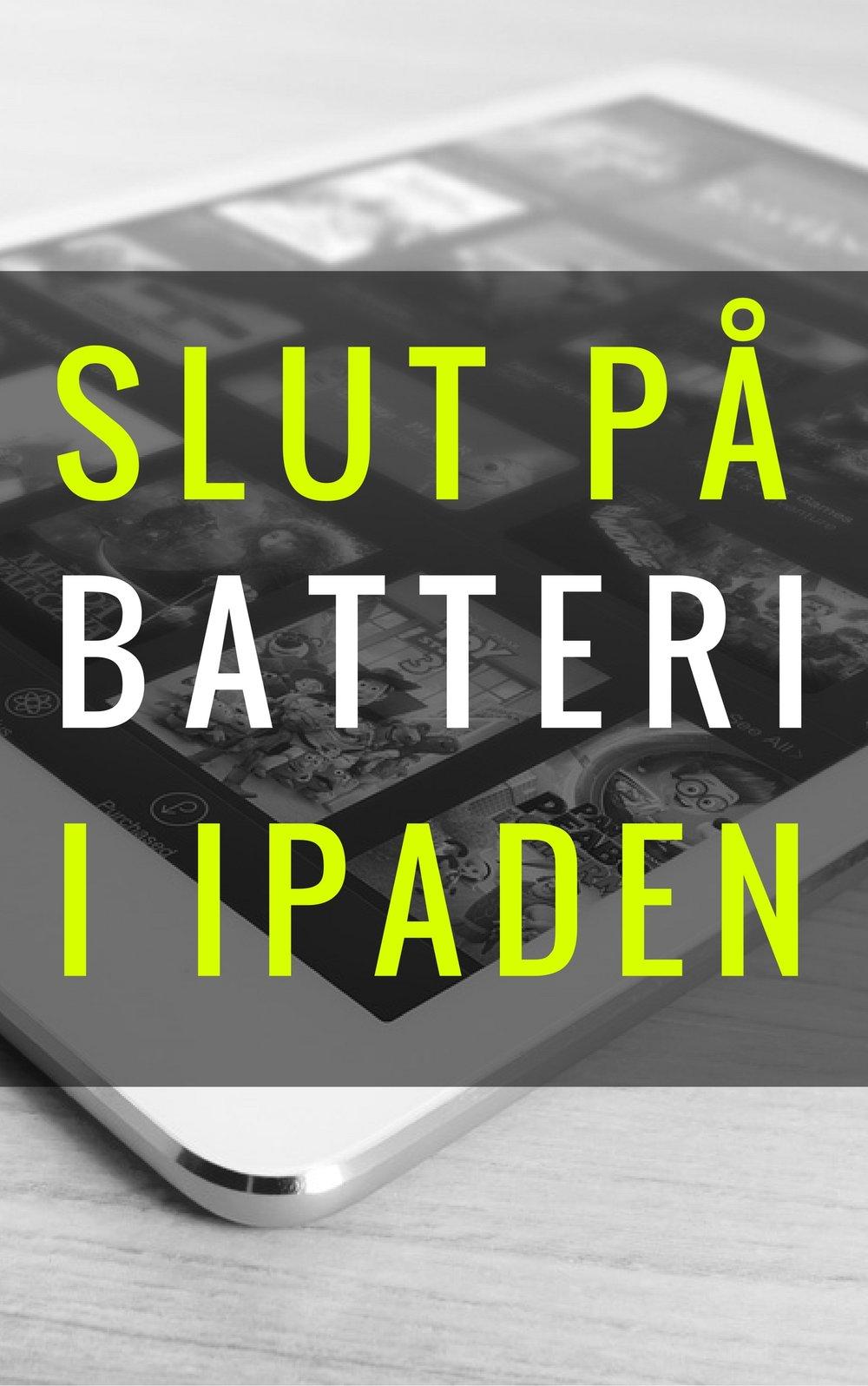 Slut på batteri i ipaden
