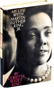My Life with Martin Luther King, Jr. by Coretta Scott King. Published 1969. SBN #03-081022-1