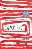 Big Machine by Victor LaValle. Published 2009. ISBN #978-0-385-52799-6