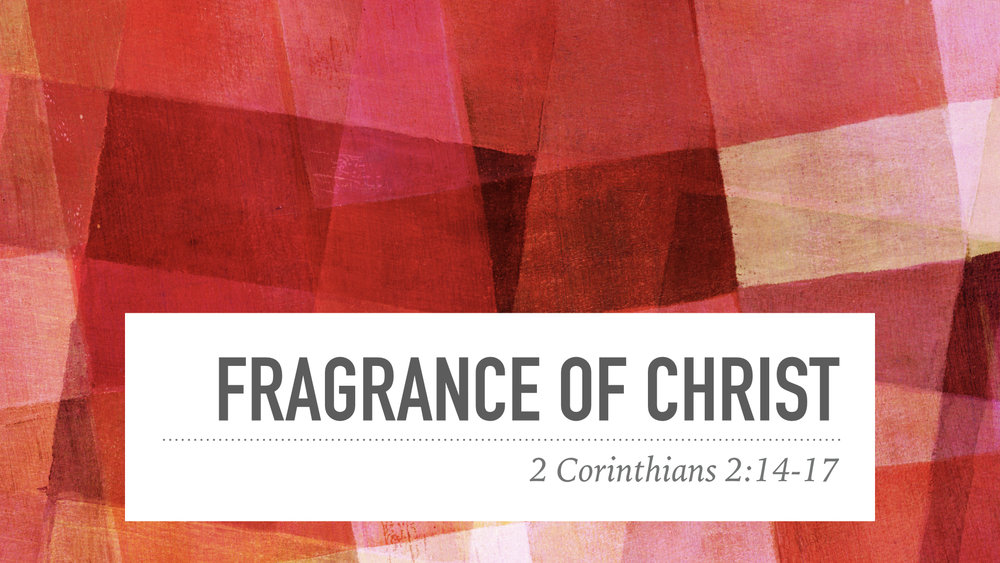 Fragrance of Christ.001.jpeg