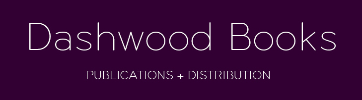 Dashwood Books Publications and Distibution