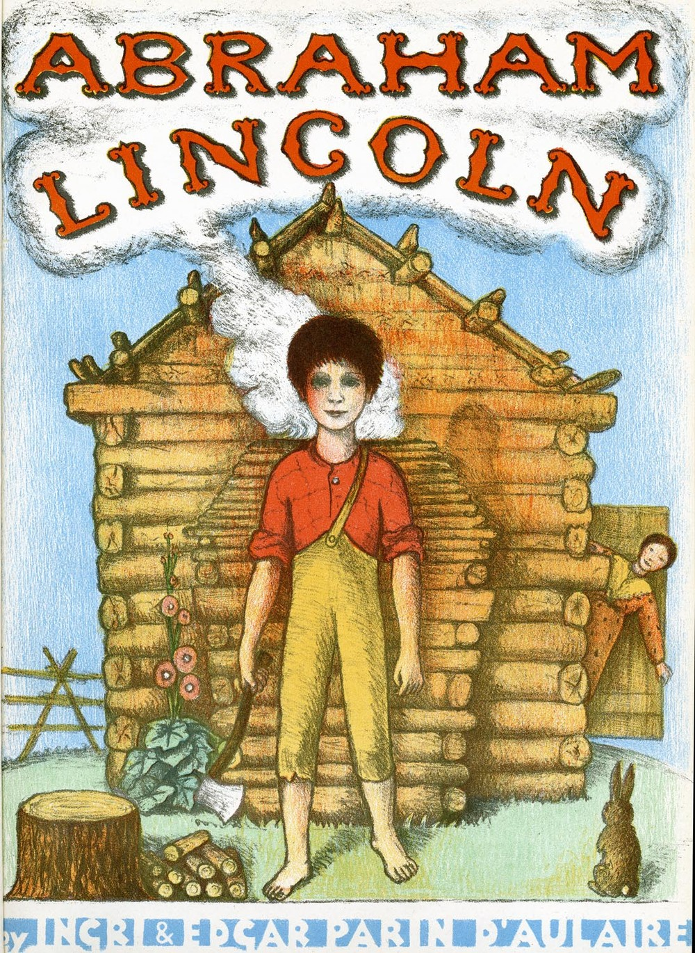 Abraham Lincoln   by Ingri & Edgar Parin d'Aulaire. Early reprint.