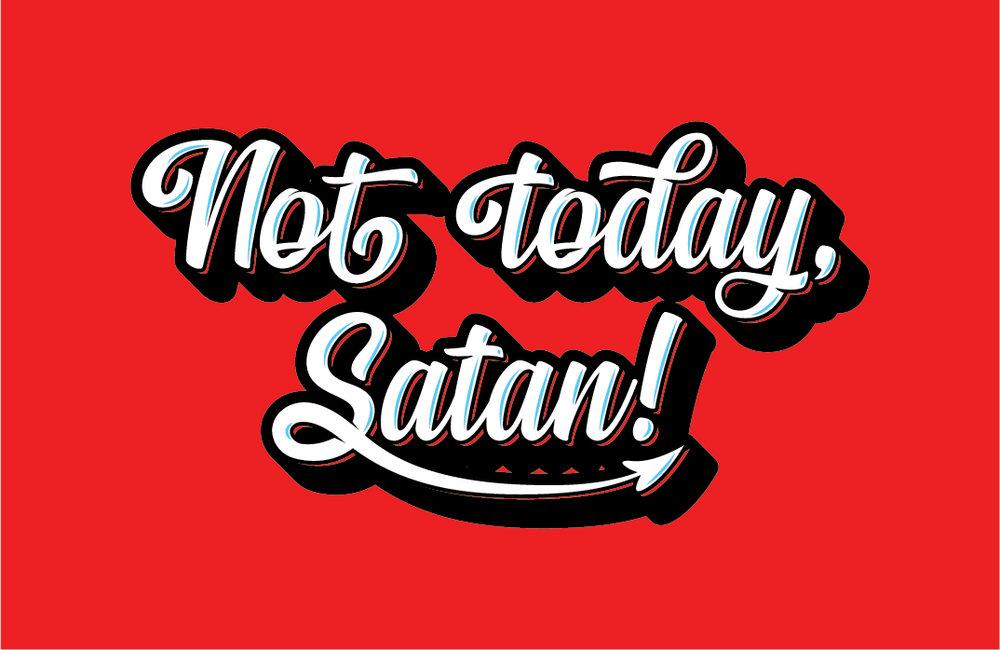 typography_not_today_satan-04.jpg