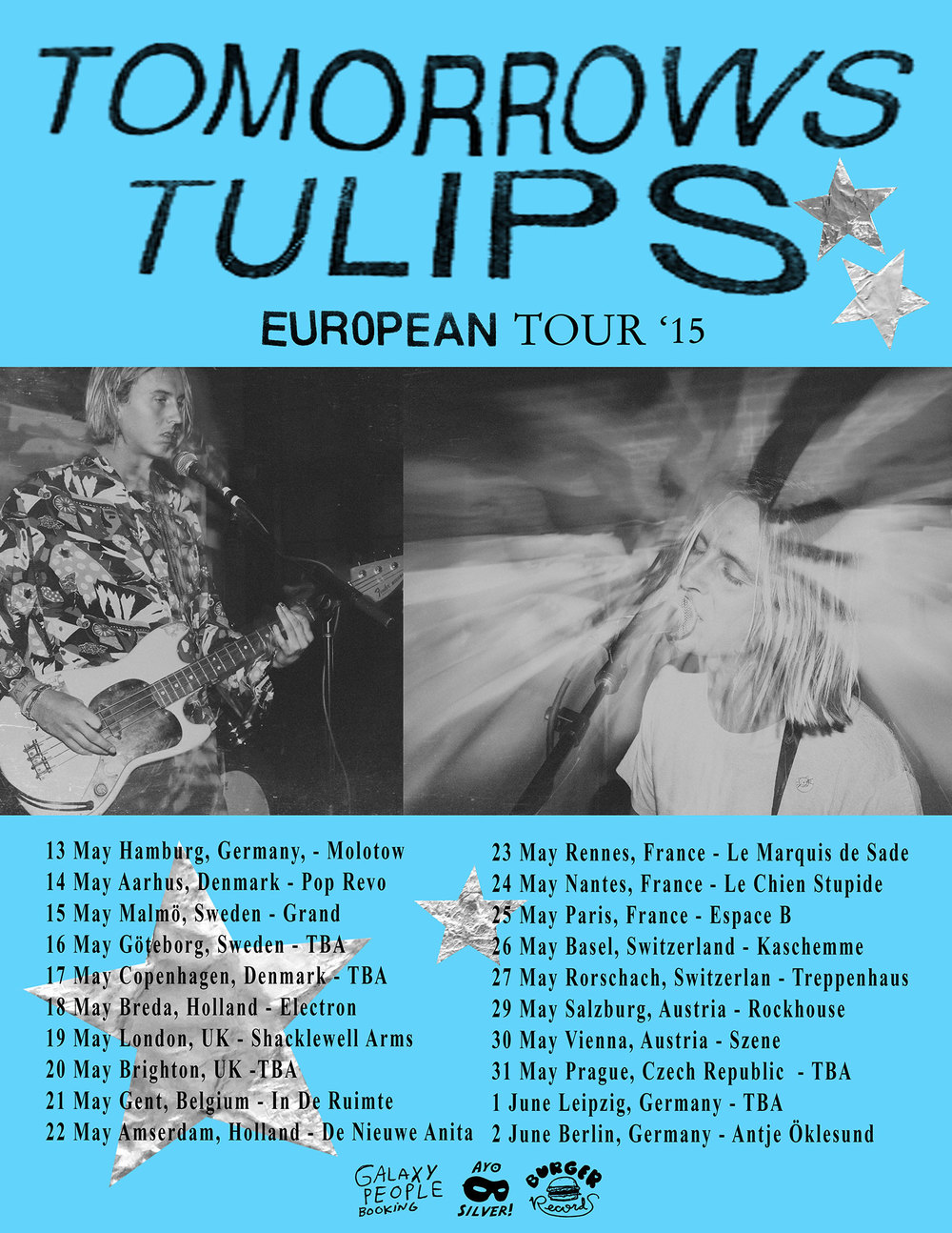 13 May Hamburg, Germany, - Molotow  14 May Aarhus, Denmark - Pop Revo  15 May Malmö, Sweden - Grand  16 May Göteborg, Sweden - TBA  17 May Copenhagen, Denmark - TBA 18 May Breda, Holland - Electron  19 May London, UK - Shacklewell Arms  20 May Brighton, UK -TBA 21 May Gent, Belgium - In De Ruimte  22 May Amsterdam, Holland - De Nieuwe Anita 23 May Rennes, France - Le Marquis de Sade  24 May Nantes, France - Le Chien Stupide  25 May Paris, France - Espace B  26 May Basel, Switzerland - Kaschemme  27 May Rorschach, Switzerland - Treppenhaus 29 May Salzburg, Austria - Rockhouse  30 May Vienna, Austria - Szene  31 May Prague, Czech Republic  - TBA  1 June Leipzig, Germany - TBA  2 June Berlin, Germany - Antje Öklesund