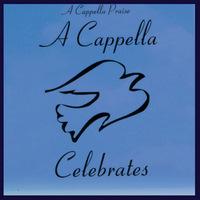 A Cappella Celebrates