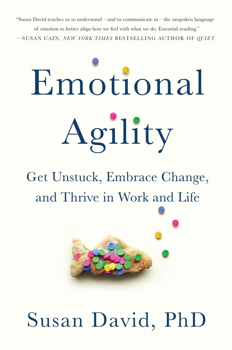 Emotional Agility  by Susan David, PhD