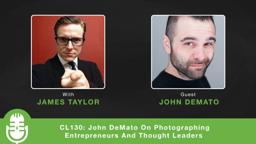 Creative Life Podcast Episode130 John DeMato Productions
