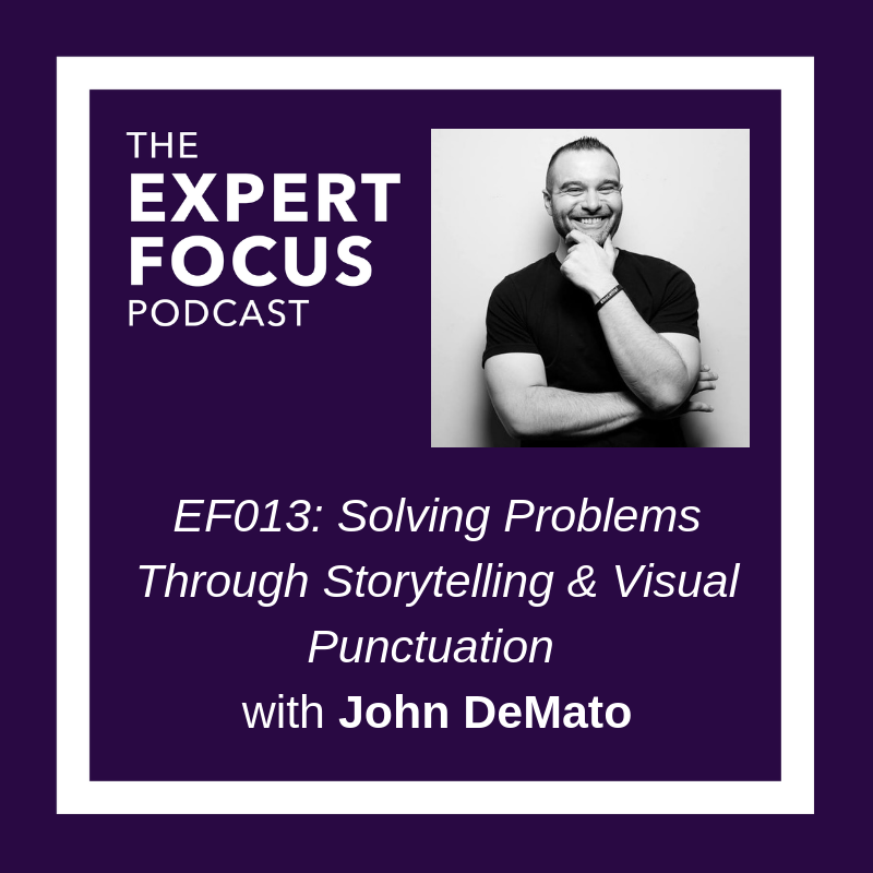 Expert Focus Podcast with Branded Lifestyle Portrait Photographer John DeMato.png