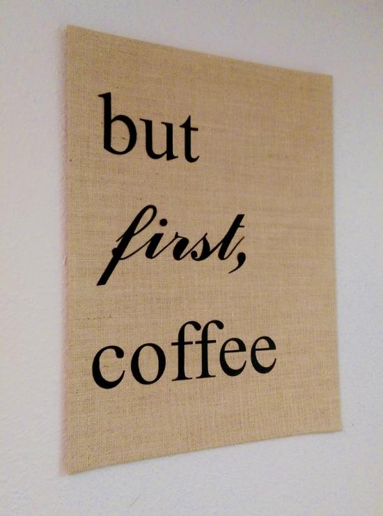 but first coffee diy art wild mae