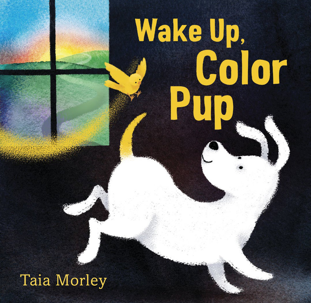 Random House Books forYoung Readers - March 2019Debut Author/Illustrator book by Taia Morley