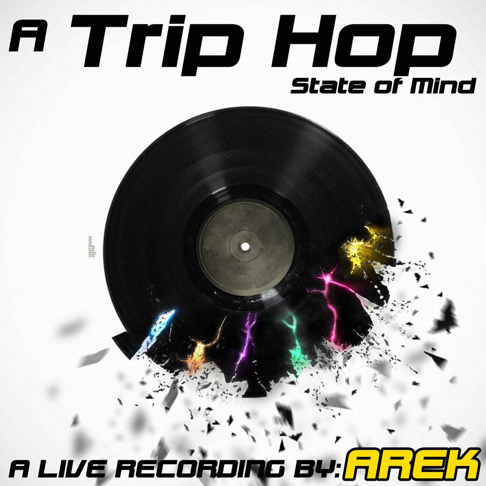 DJ-Arek---HQDJ-Services---A-Trip-Hop-State-Of-Mind.jpg