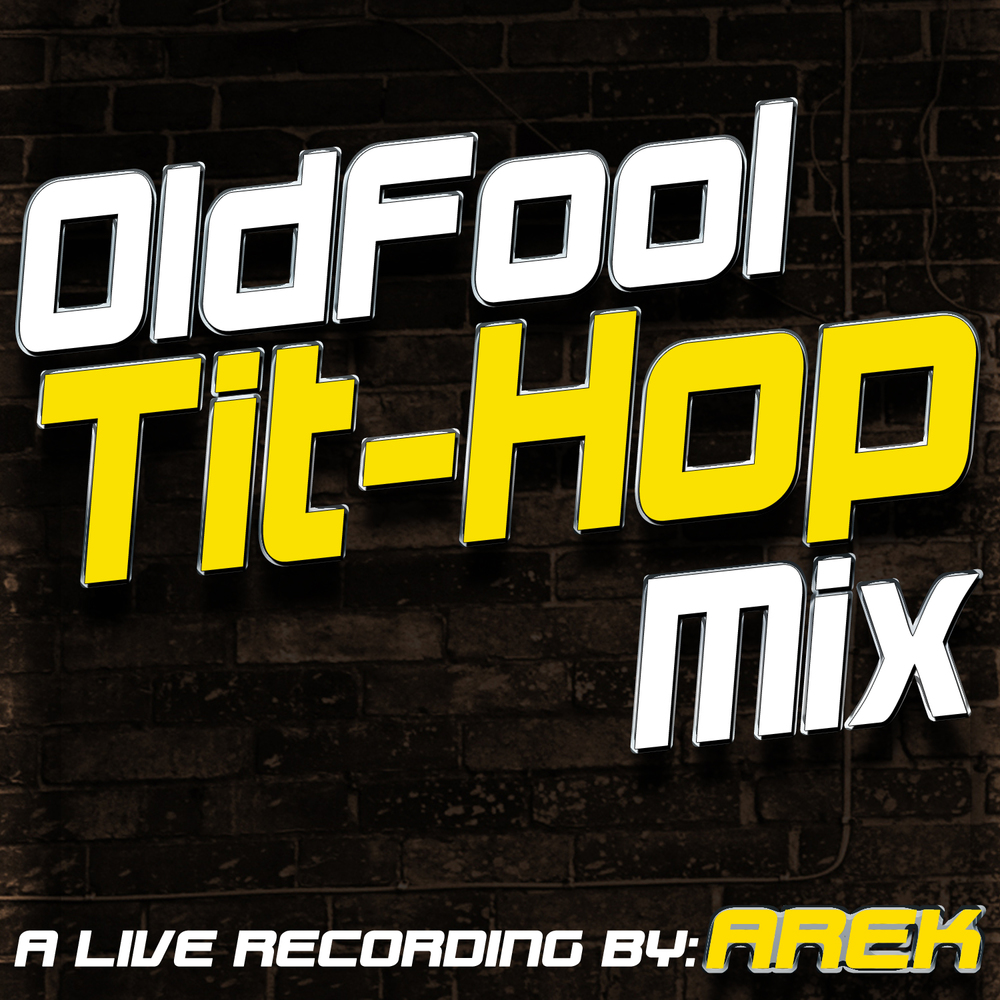 DJ-Arek---HQDJ-Services---OldFool-TitHop-Mix.jpg