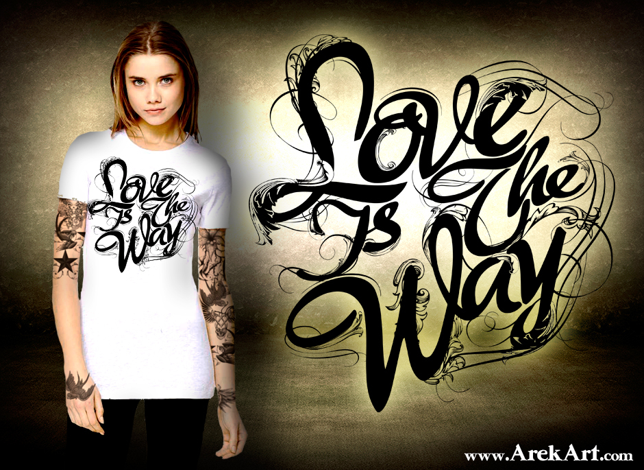 Arek-Art---TSHIRT---Love-Is-The-Way---Typography-2---slanted---chick-presentation---creepy-room-2.jpg