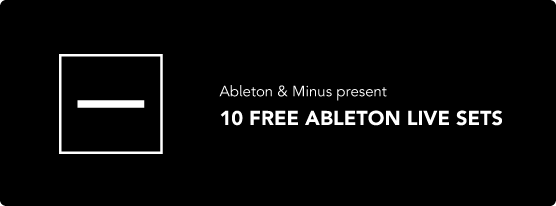 ableton_minus-ten-free-ableton-live-sets.png