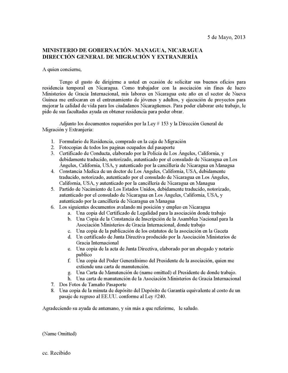 Click here to see an example Carta de Solicitud for Residency