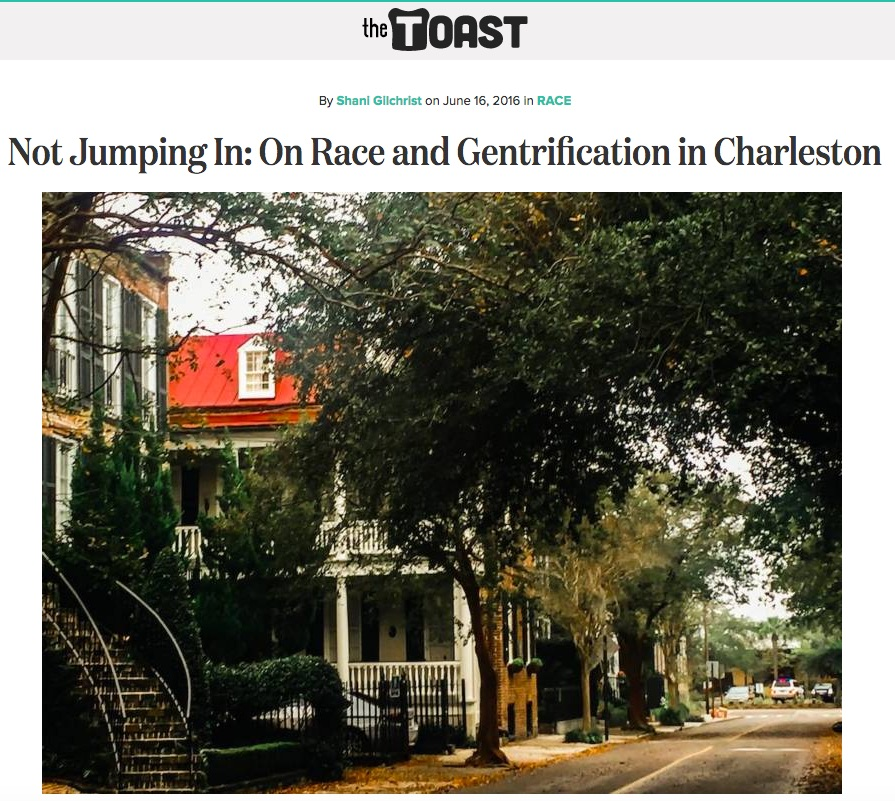 "The Toast - ""Not Jumping In: On Race and Gentrification In Charleston"" June 16, 2016"