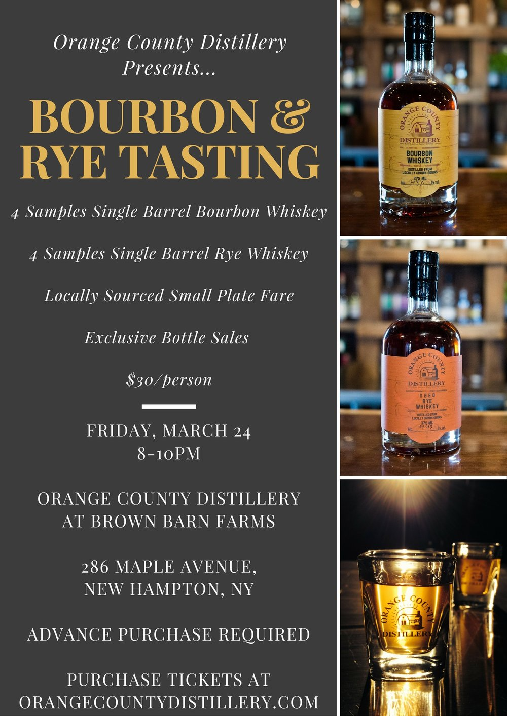 It's back!  Our second Bourbon AND Rye tasting!    4 samples of single barrel Bourbon Whiskey;    4 samples of single barrel Rye Whiskey;    Local meats, local cheeses and Bourbon fudge;    Exclusive bottle sales of ALL Bourbon's & Rye's being offered;    $30/person.    286 Maple Avenue, New Hampton, NY 10958    Advance ticket purchase required.     PURCHASE TICKETS HERE