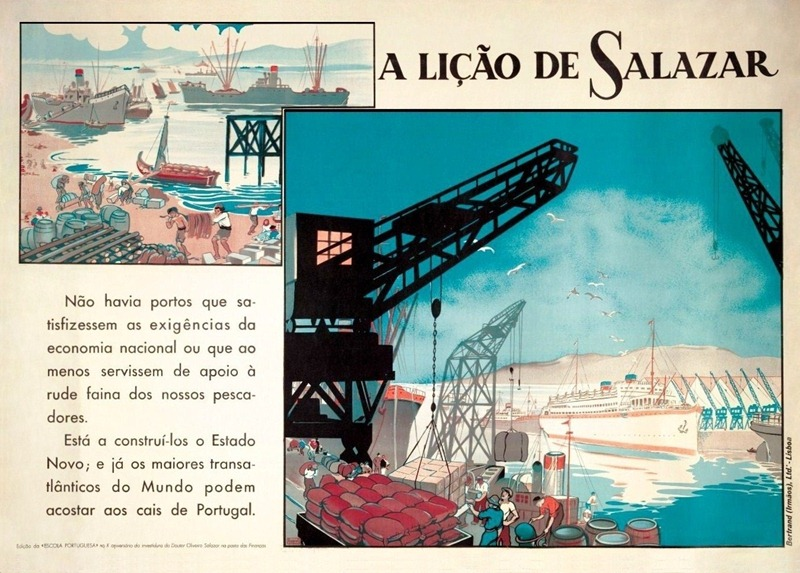 """A Lição de Salazar""  (""Salazar's Lesson"")  Caption: ""Não havia portos que satisfizessem as exigências da economia nacional..."" (""There were ports that satisfied the requirements of the national economy ..."")  Poster: Raquel Roque Gameiro, 1938"
