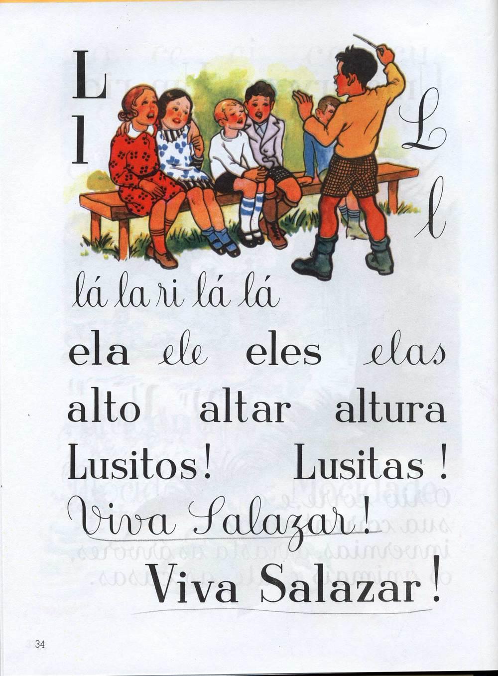 ...ela ele eles elas, alto altar altura, Lusitos! Lusitas! Viva Salazar! Viva Salazar!  (she him they them, high altar high, Lusitos! Lusitas! Viva Salazar! Viva Salazar!)