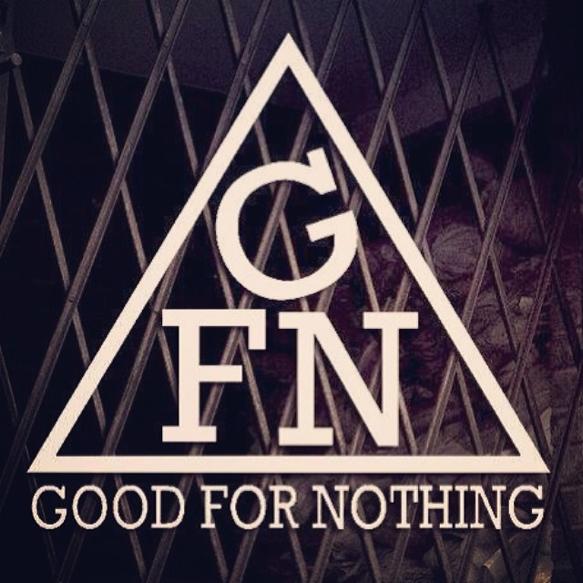 Click for more from Good for Nothing Crew