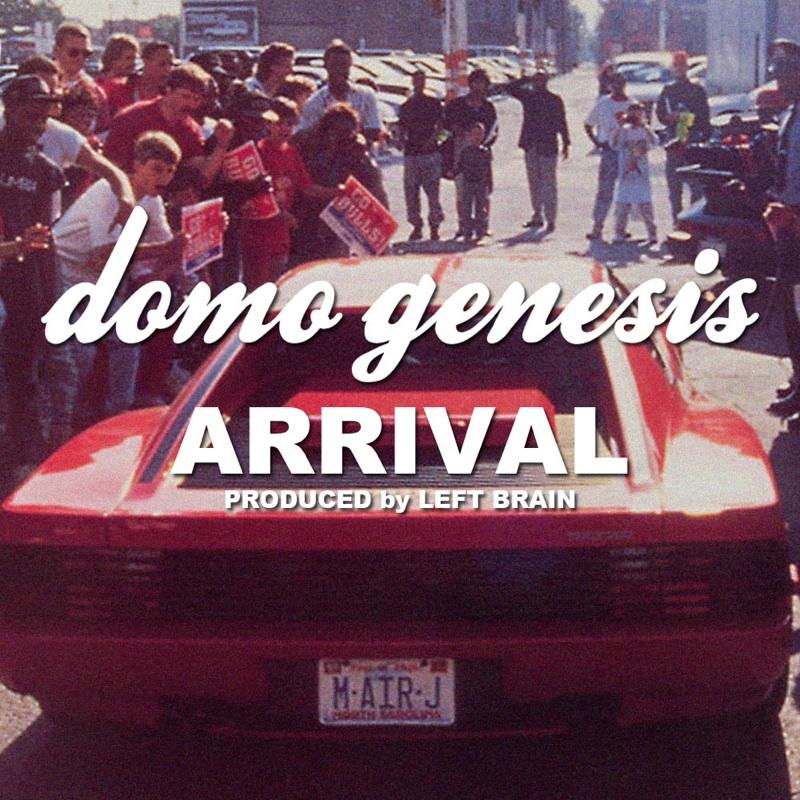 Domo Genesis Arrival