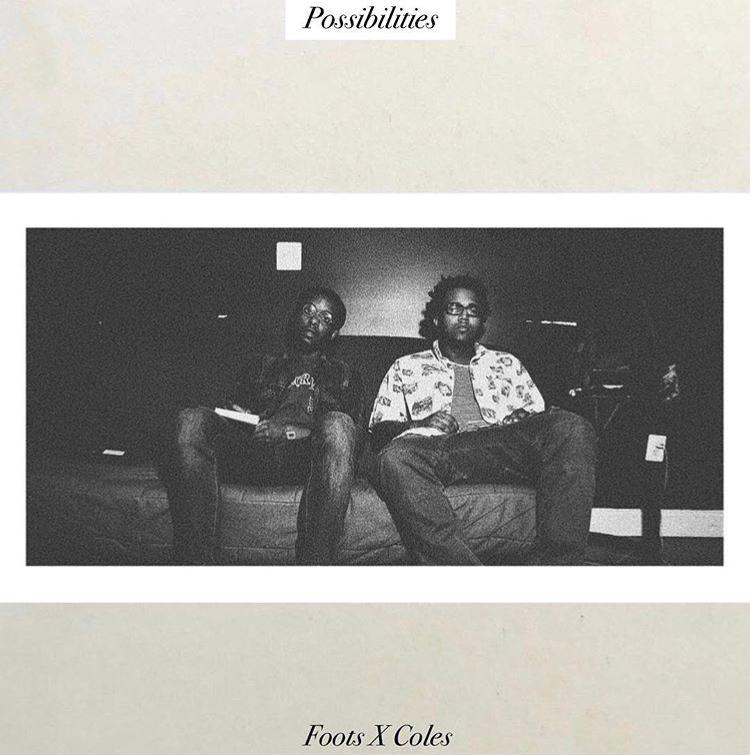 Foot x Coles- Possibilities