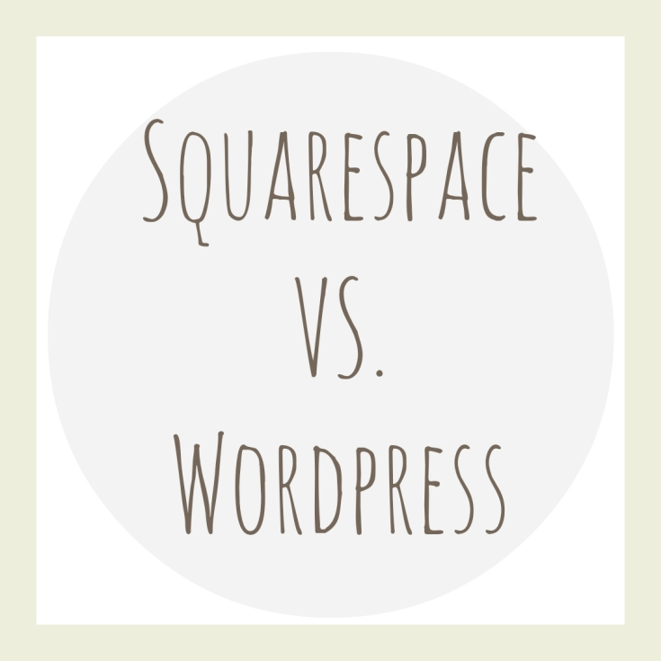 Squarespace VS. Word Press