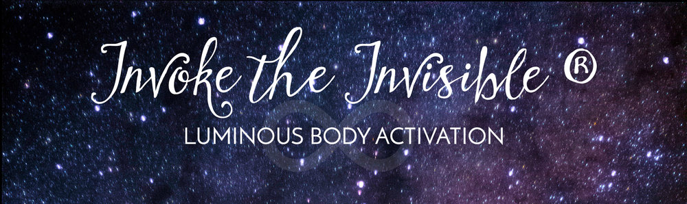 Invoke the Invisible® Luminous Body Activation