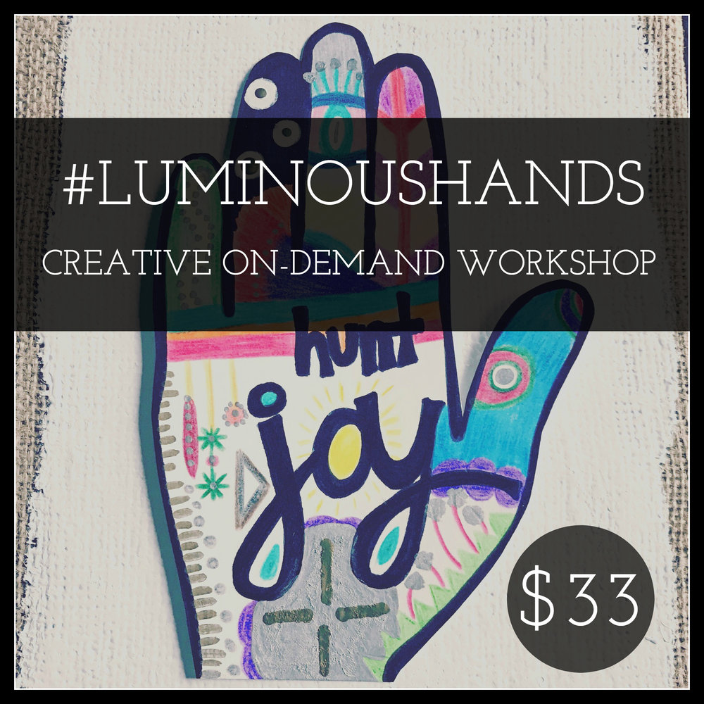 #luminoushands workshop