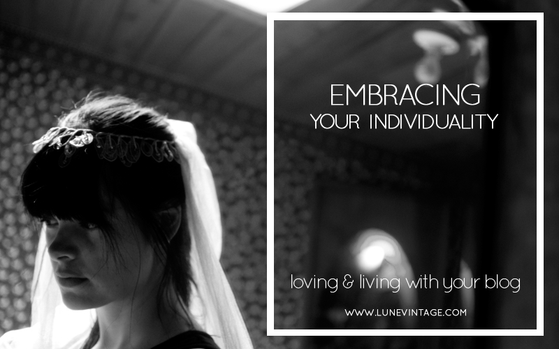 embracing+individuality+loving+and+living+with+your+blog+lune+vintage.png