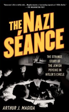 "Click photo to download. Caption: Cover of Arthur Magida's ""The Nazi Séance."" Credit: Amazon."