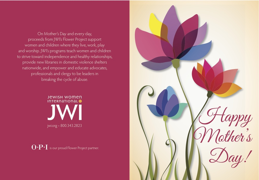 Click photo to download. Caption: The card for the 2013 Jewish Women International Mother's Day Flower Project. Credit: Jewish Women International.