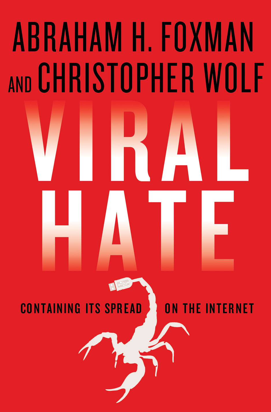 "Click photo to download. Caption: The cover of  VIRAL HATE: Containing Its Spread on the Internet,  a new book by ADL National Director Abraham Foxman covering the challenging intersection of online hate and free speech. Credit: Palgrave Macmillan.                 0     0     1     8     42     JNS     1     1     49     14.0                            Normal     0                     false     false     false         EN-US     JA     X-NONE                                                                                                                                                                                                                                                                                                                                                                                                                                                                                                                                                                                                                                                                                                                    /* Style Definitions */ table.MsoNormalTable 	{mso-style-name:""Table Normal""; 	mso-tstyle-rowband-size:0; 	mso-tstyle-colband-size:0; 	mso-style-noshow:yes; 	mso-style-priority:99; 	mso-style-parent:""""; 	mso-padding-alt:0in 5.4pt 0in 5.4pt; 	mso-para-margin:0in; 	mso-para-margin-bottom:.0001pt; 	mso-pagination:widow-orphan; 	font-size:12.0pt; 	font-family:Cambria; 	mso-ascii-font-family:Cambria; 	mso-ascii-theme-font:minor-latin; 	mso-hansi-font-family:Cambria; 	mso-hansi-theme-font:minor-latin;}"