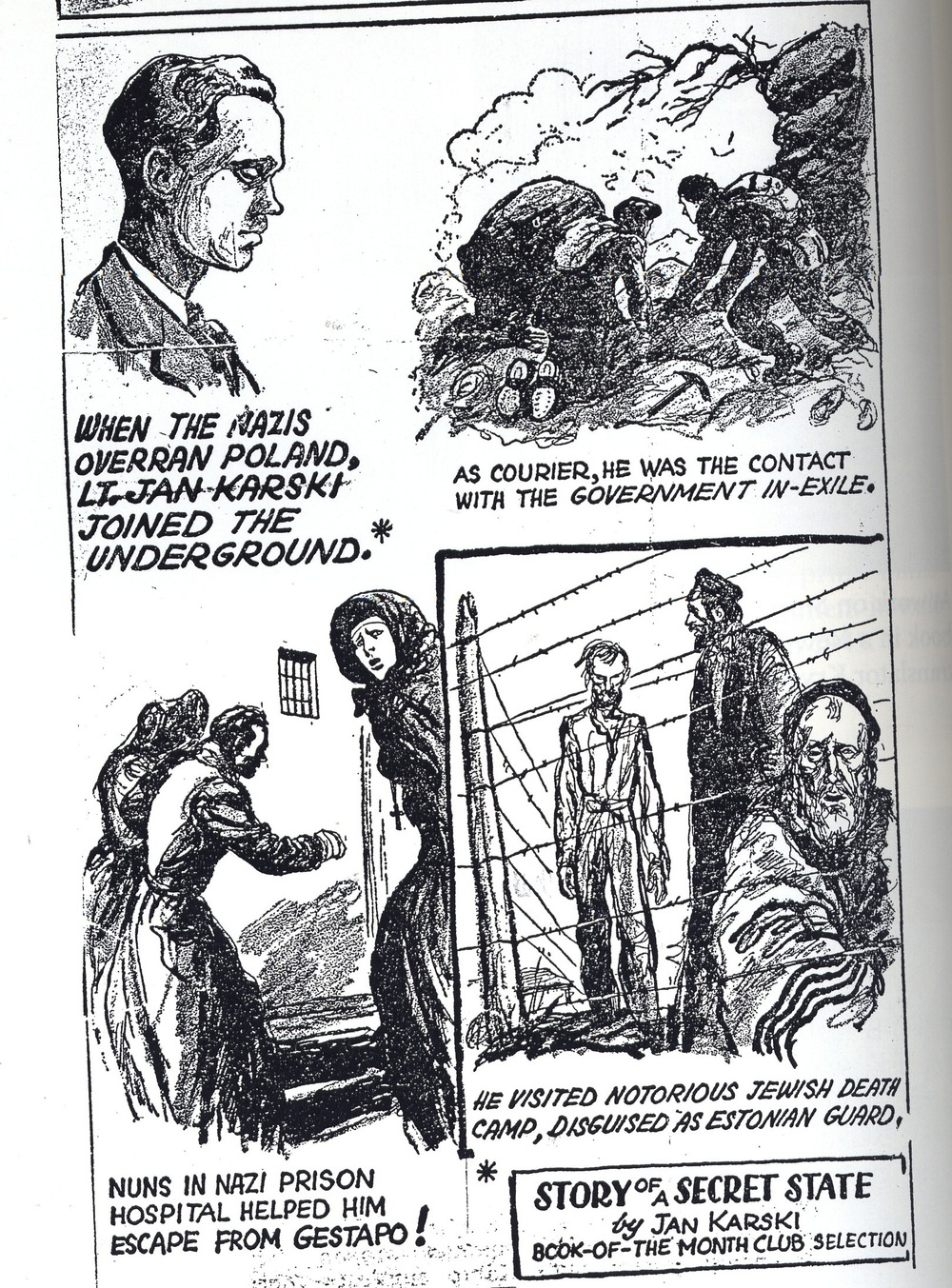 "Click photo to download. Caption: This cartoon by William Sharp was used to advertise Jan Karski's 1944 book, ""Story of a Secret State,"" which helped alert the American public about Nazi atrocities against the Jews. Credit: Courtesy of The David S. Wyman Institute for Holocaust Studies.                 0     0     1     8     44     JNS     1     1     51     14.0                            Normal     0                     false     false     false         EN-US     JA     X-NONE                                                                                                                                                                                                                                                                                                                                                                                                                                                                                                                                                                                                                                                                                                                    /* Style Definitions */ table.MsoNormalTable 	{mso-style-name:""Table Normal""; 	mso-tstyle-rowband-size:0; 	mso-tstyle-colband-size:0; 	mso-style-noshow:yes; 	mso-style-priority:99; 	mso-style-parent:""""; 	mso-padding-alt:0in 5.4pt 0in 5.4pt; 	mso-para-margin:0in; 	mso-para-margin-bottom:.0001pt; 	mso-pagination:widow-orphan; 	font-size:12.0pt; 	font-family:Cambria; 	mso-ascii-font-family:Cambria; 	mso-ascii-theme-font:minor-latin; 	mso-hansi-font-family:Cambria; 	mso-hansi-theme-font:minor-latin;}"