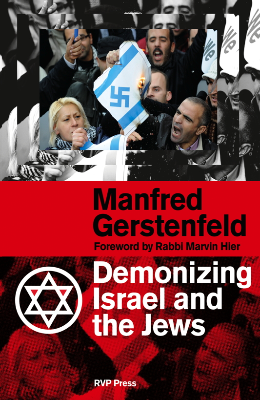 "Click photo to download. Caption: The cover of ""Demonizing Israel and the Jews,"" by Manfred Gerstenfeld. Credit: RVP Publishers."