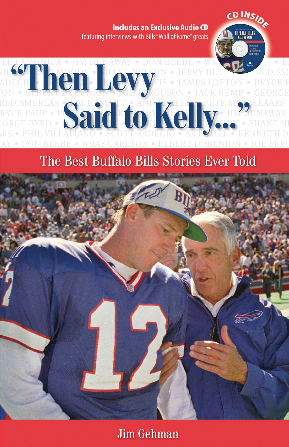 "Click photo to download. Caption: The cover of ""Then Levy Said to Kelly... The Best Buffalo Bills Stories Ever Told,"" by Jim Gehman. Jewish coach Marv Levy and his quarterback, Jim Kelly, both pictured on the cover, led the Bills to four consecutive Super Bowl appearances. Credit: Triumph Books."