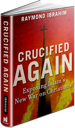 """Crucified Again: Exposing Islam's New War on Christians,"" by Raymond Ibrahim. 256 pages. Regnery Publishing, April 2013."