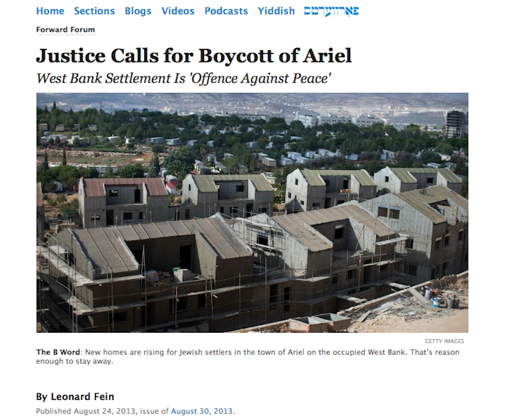 Click photo to download. Leonard Fein's recent column for the Forward that called for a boycott of the Israeli city of Ariel. Combined Jewish Philanthropies (CJP), the Boston-area Jewish federation, will not change its long-standing relationship with Fein following his op-ed, said CJP Executive Director Barry Shrage. Credit: Screenshot via Forward.com.