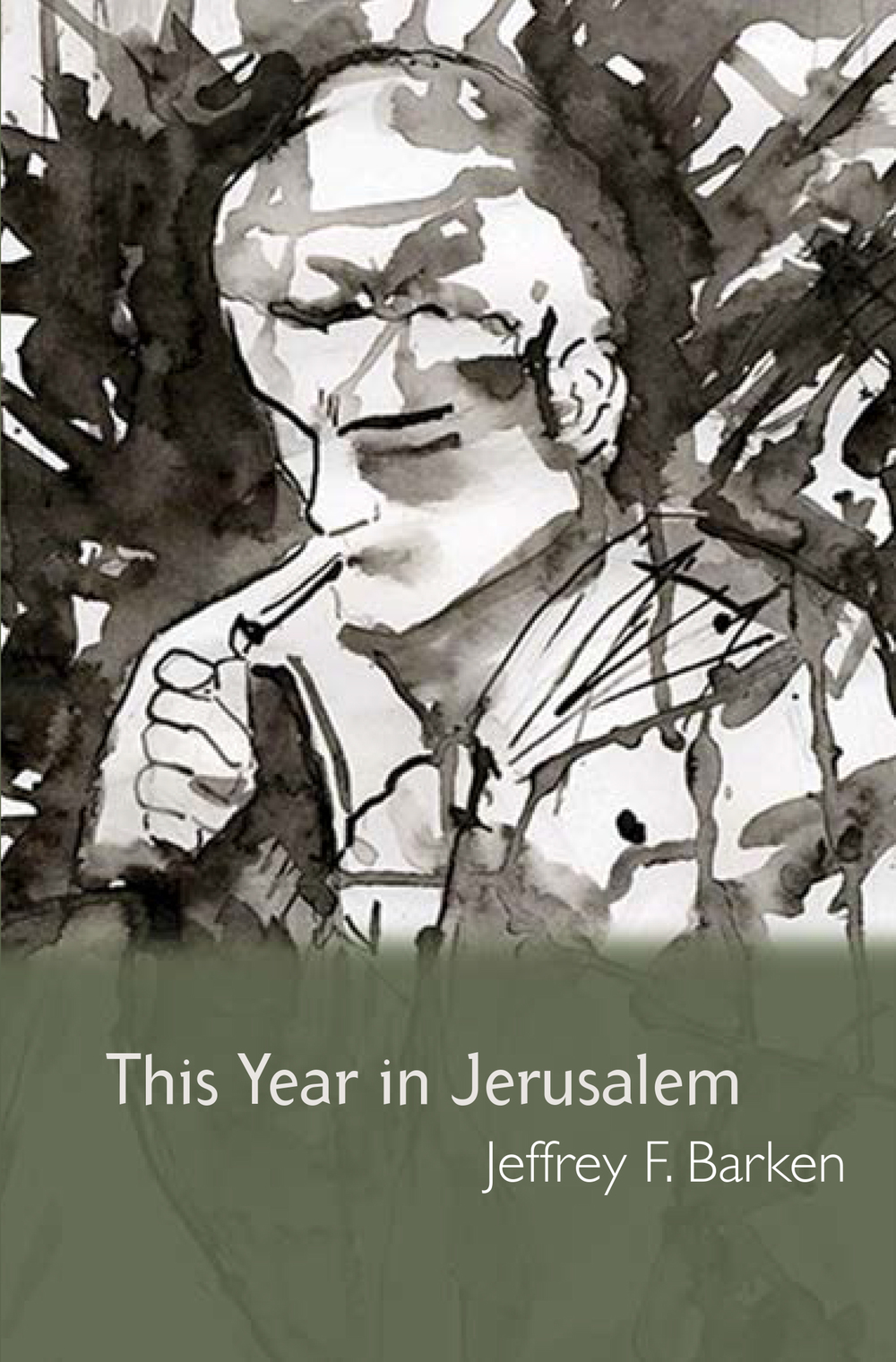 "Click photo to download. Caption: The cover of ""This Year in Jerusalem,"" Jeffrey F. Barken's first published book. Credit: Banjo Press; cover art by Diana Muller."