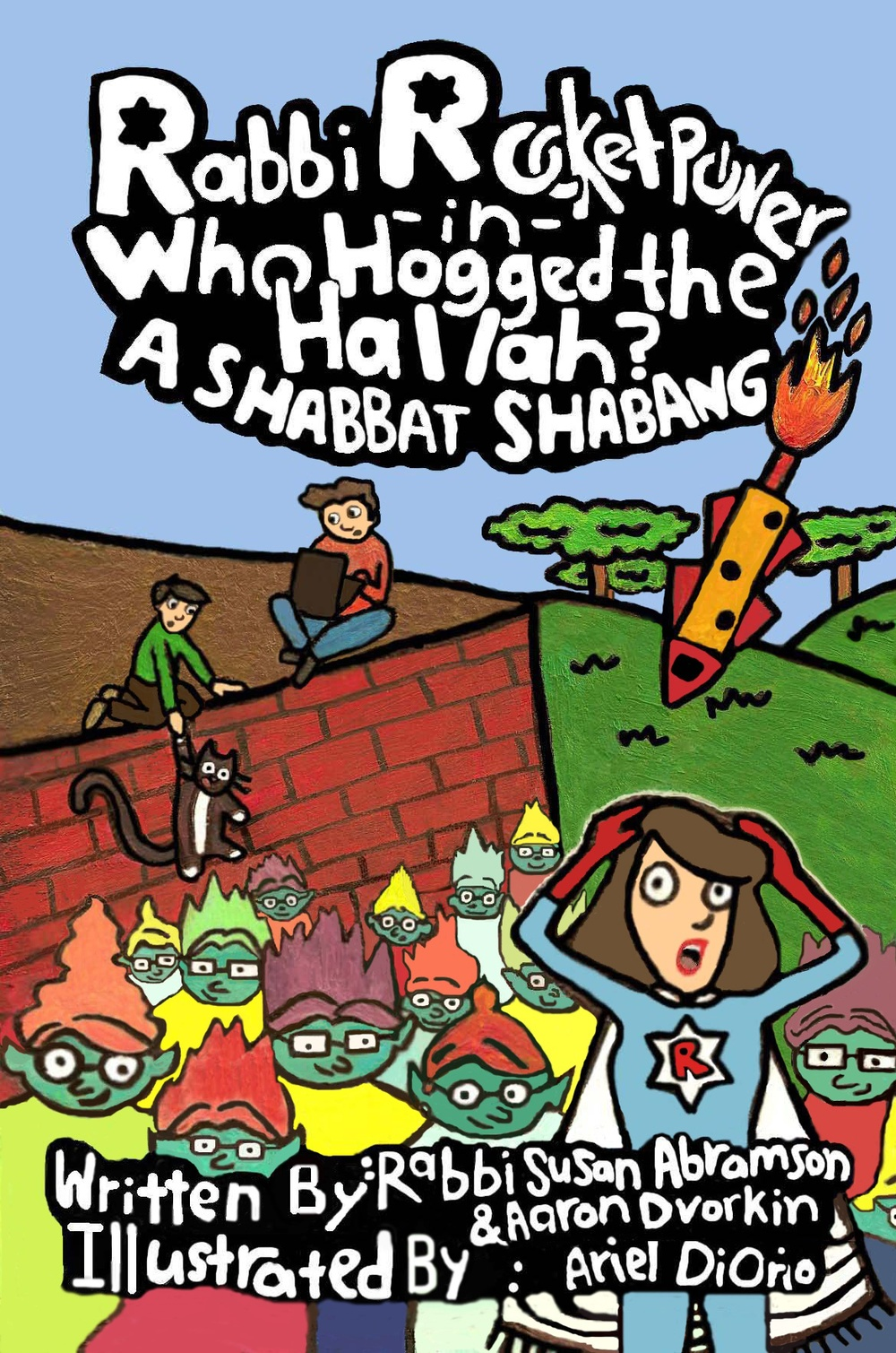 "Click photo to download. Caption: The cover of ""Rabbi Rocketpower in Who Hogged the Hallah? A Shabbat Shabang."" Credit: Rabbi Rocketpower."