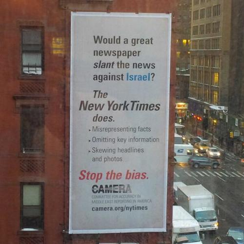 The CAMERA billboard criticizing the New York Times, placed near the<br />Times's office in Manhattan. Credit: Provided photo.