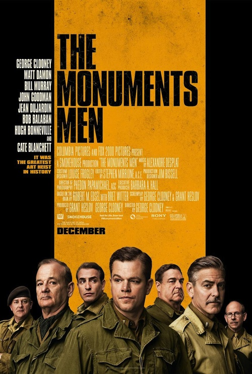 "Click photo to download. Caption"" The movie poster for George Clooney's ""The Monuments Men."" Credit: Monuments Men Press Kit."