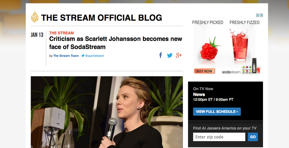 Click photo to download. Caption: A Jan. 13  Al Jazeera   America  blog post on criticism of Scarlett Johansson for her new role as pitch woman for the Israel-based company SodaStream.  Al Jazeera America 's coverage of Johansson's 2014 Super Bowl commercial for SodaStream was misleading, write Myron Kaplan and Eric Rozenman of CAMERA. Credit:  Al Jazeera   America  screenshot.