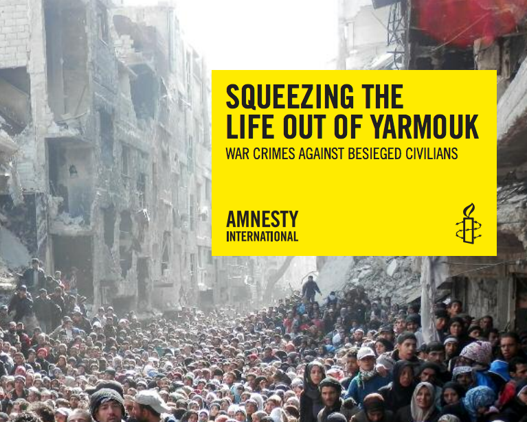 "The cover page of Amnesty International's new report titled ""Squeezing the Life Out of Yarmouk: War Crimes Against Besieged Civilians."" Credit: Amnesty International."
