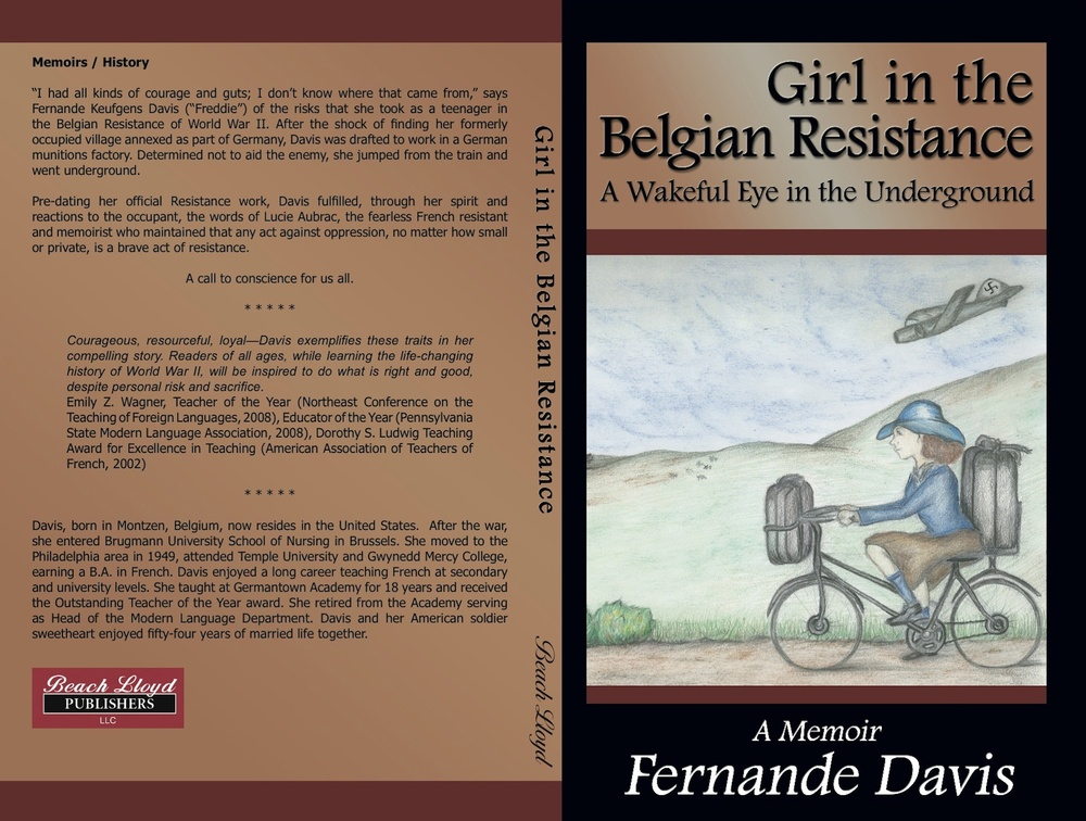 "Click photo to download. Caption: The cover and back of ""Girl in the Belgian Resistance,"" a Holocaust memoir written by Fernande K. Davis and published by Beach Lloyd Publishers. Credit: Beach Lloyd Publishers."