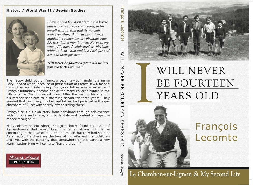 "Click photo to download. Caption: The cover and back of  ""I will Never be Fourteen Years Old,"" a Holocaust memoir written by Francois Lecompte and published by Beach Lloyd Publishers. Credit: Beach Lloyd Publishers."