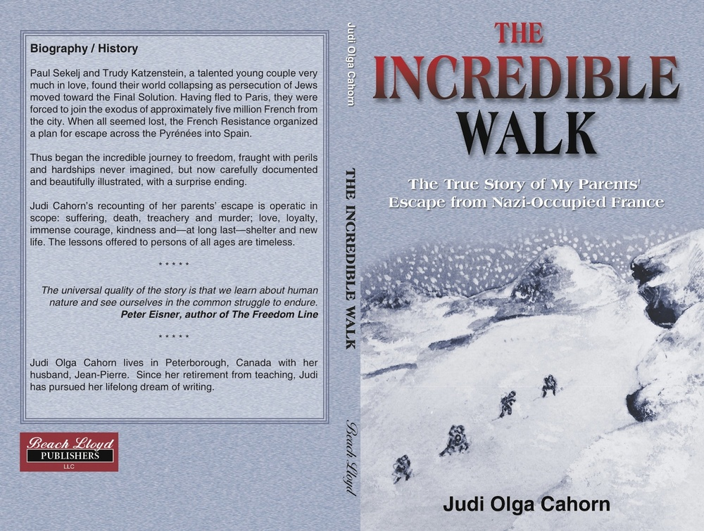 "Click photo to download. Caption: The cover of ""The Incredible Walk,"" a Holocaust memoir written by Julia Olga Cahorn and published by Beach Lloyd Publishers. Credit: Beach Lloyd Publishers."