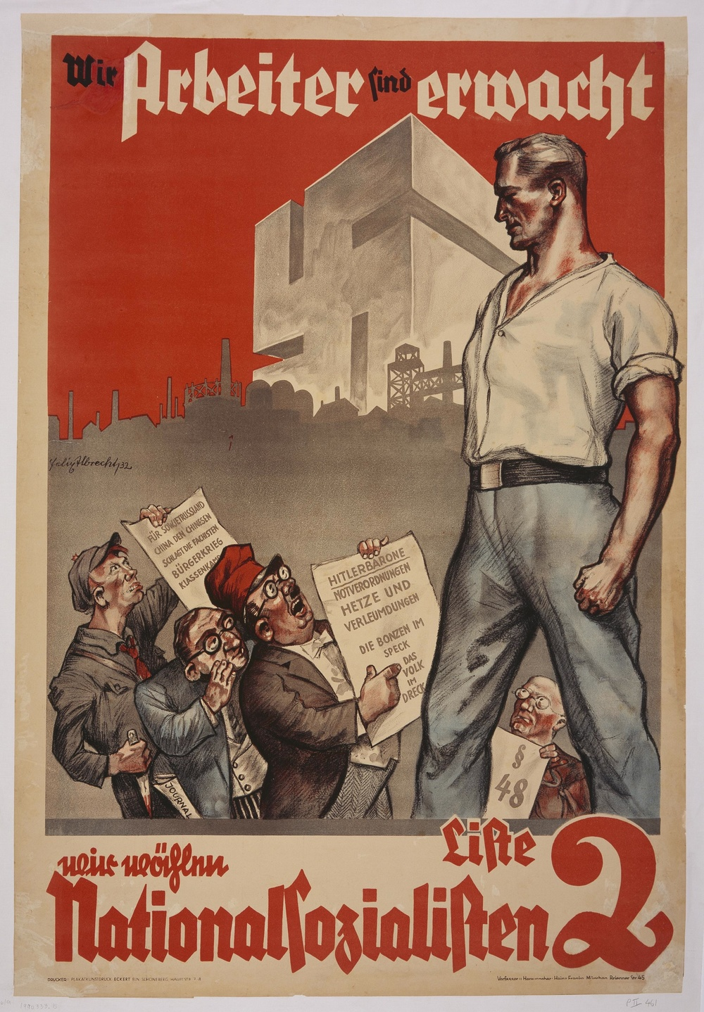 "Click photo to download. Caption: This July 1932 election poster shows the German worker, enlightened through National Socialism, towering over his opponents. It reads ""We Workers Have Awakened. We're Voting National Socialist."" Credit: U.S. Holocaust Memorial Museum."